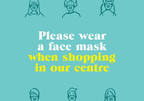 Your Safety & Wellbeing – Please Wear a Mask